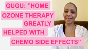 Gugu _Home Ozone Therapy Helped Greatly With Chemo Side Effects ozone sauna testimonial